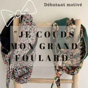 Atelier « Je couds mon grand foulard »