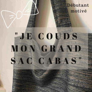 Atelier « Je couds mon grand sac cabas »