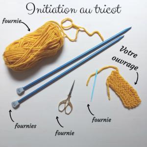 Atelier Initiation Tricot
